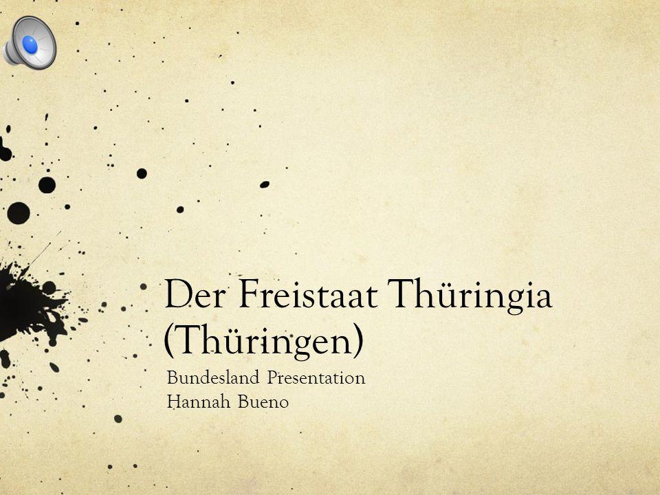 Der Freistaat Thüringia (Thüringen)