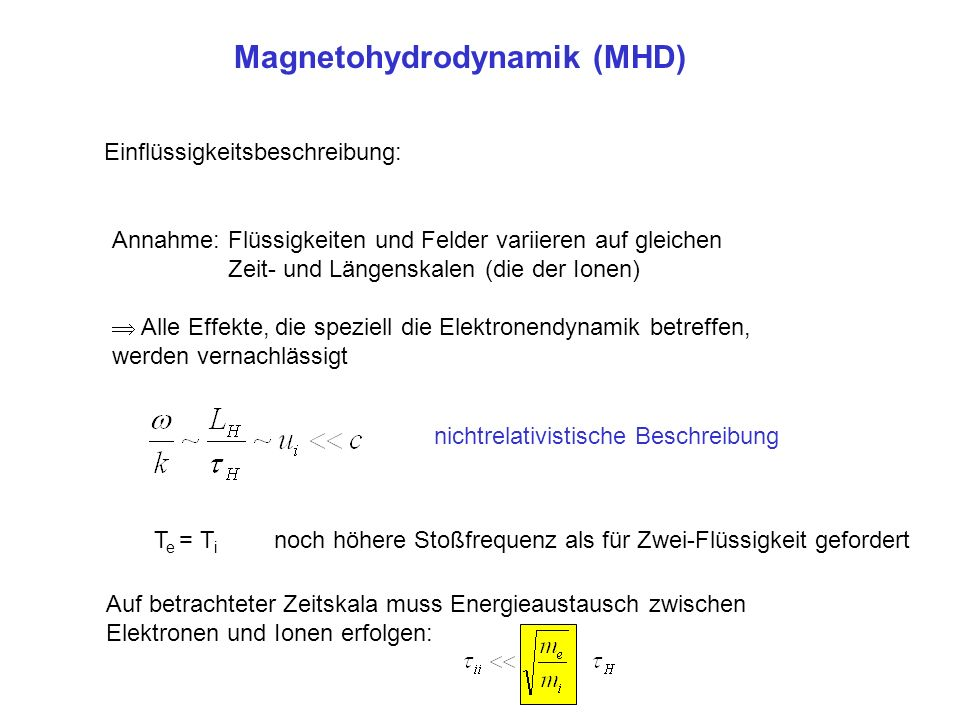 Magnetohydrodynamik (MHD)