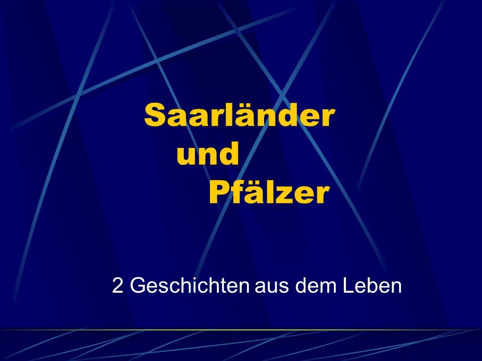 Saarländer und Pfälzer