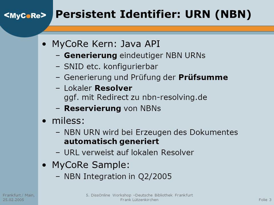 Persistent Identifier: URN (NBN)