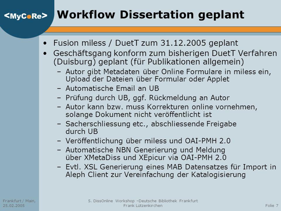 Workflow Dissertation geplant