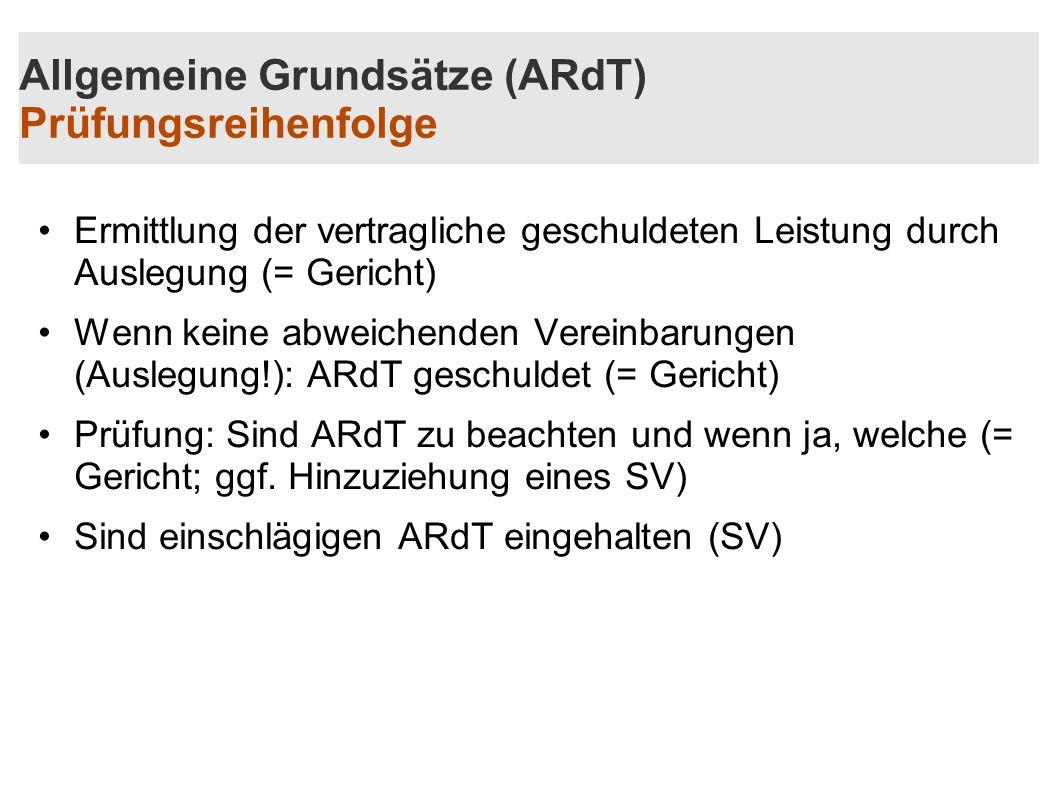Allgemeine Grundsätze (ARdT) Prüfungsreihenfolge