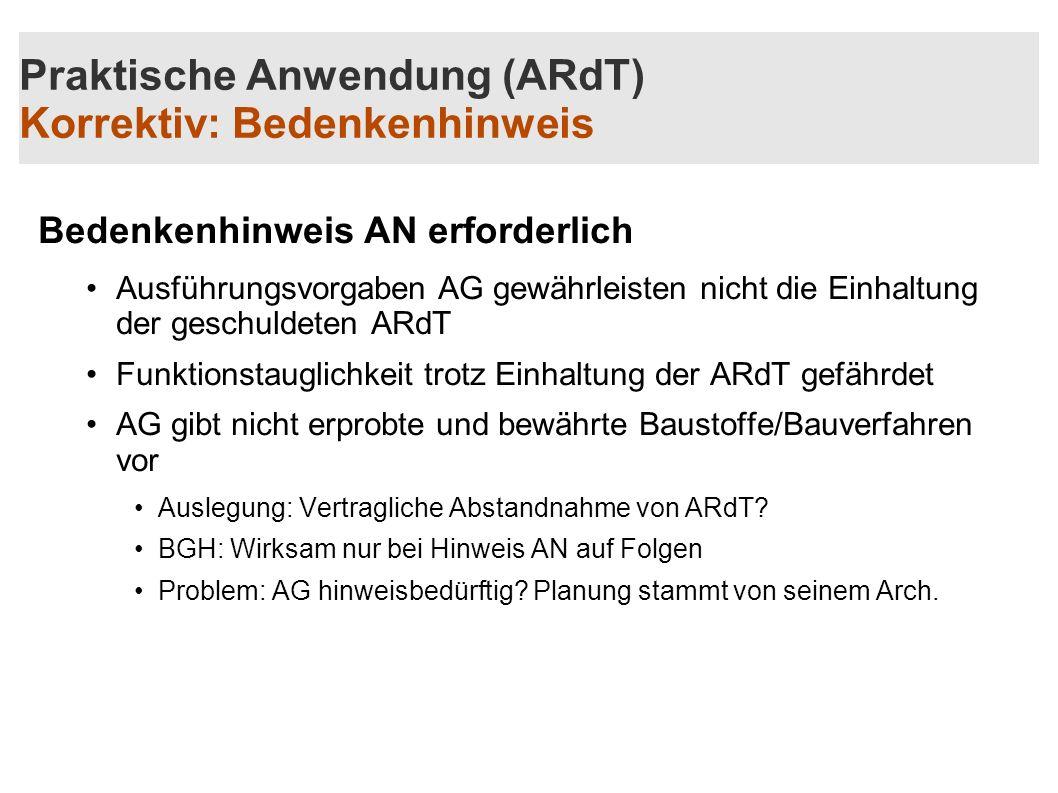 Praktische Anwendung (ARdT) Korrektiv: Bedenkenhinweis