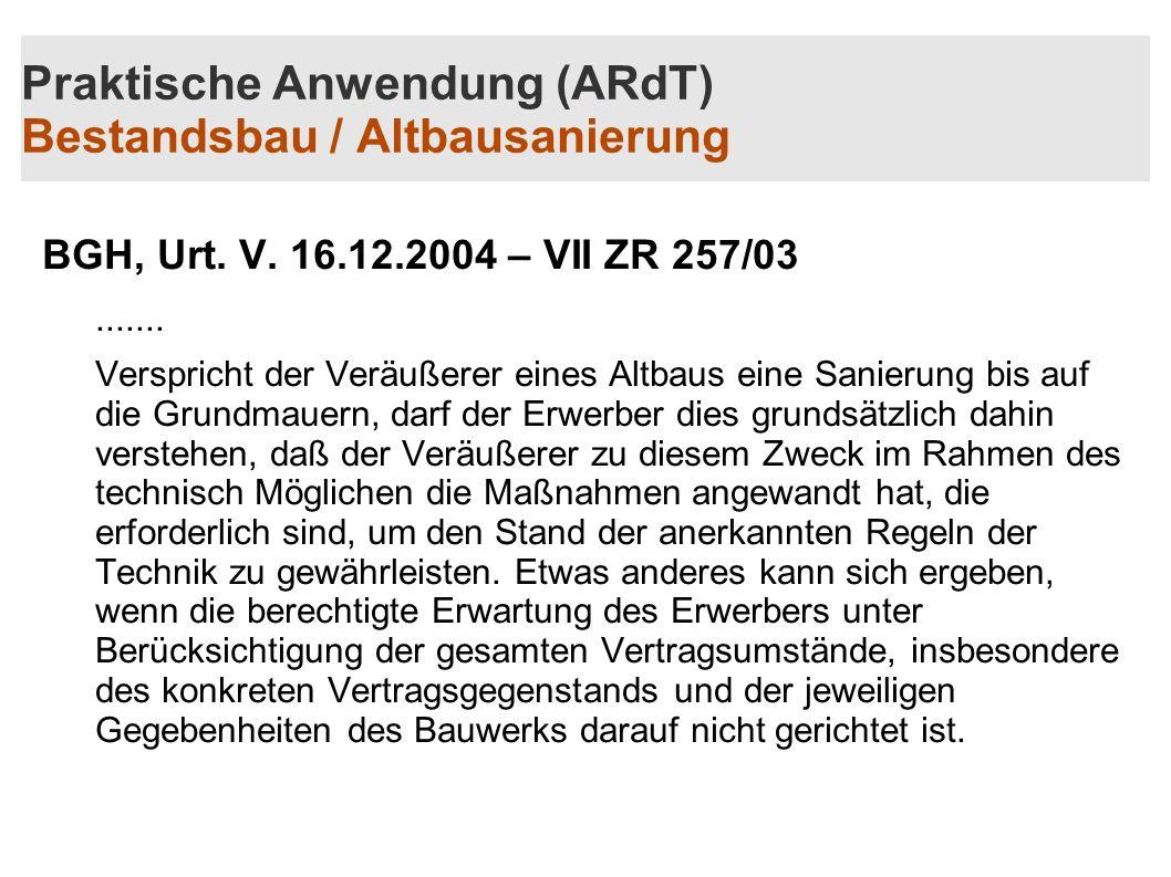 Praktische Anwendung (ARdT) Bestandsbau / Altbausanierung