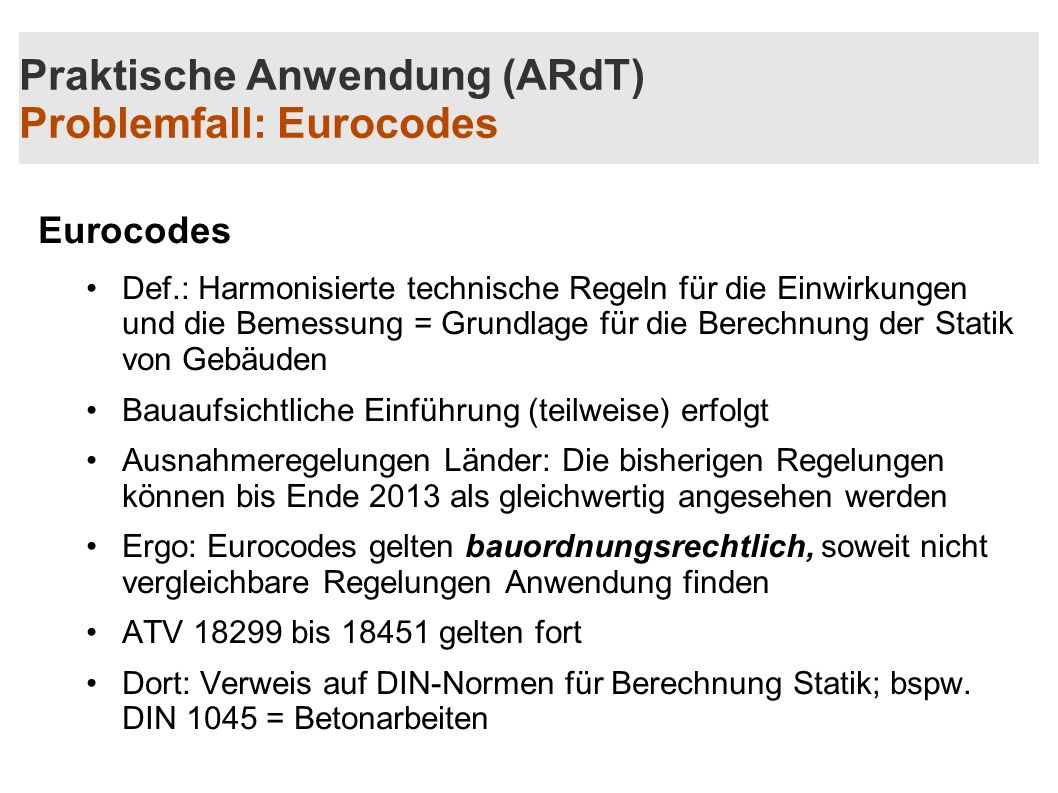 Praktische Anwendung (ARdT) Problemfall: Eurocodes