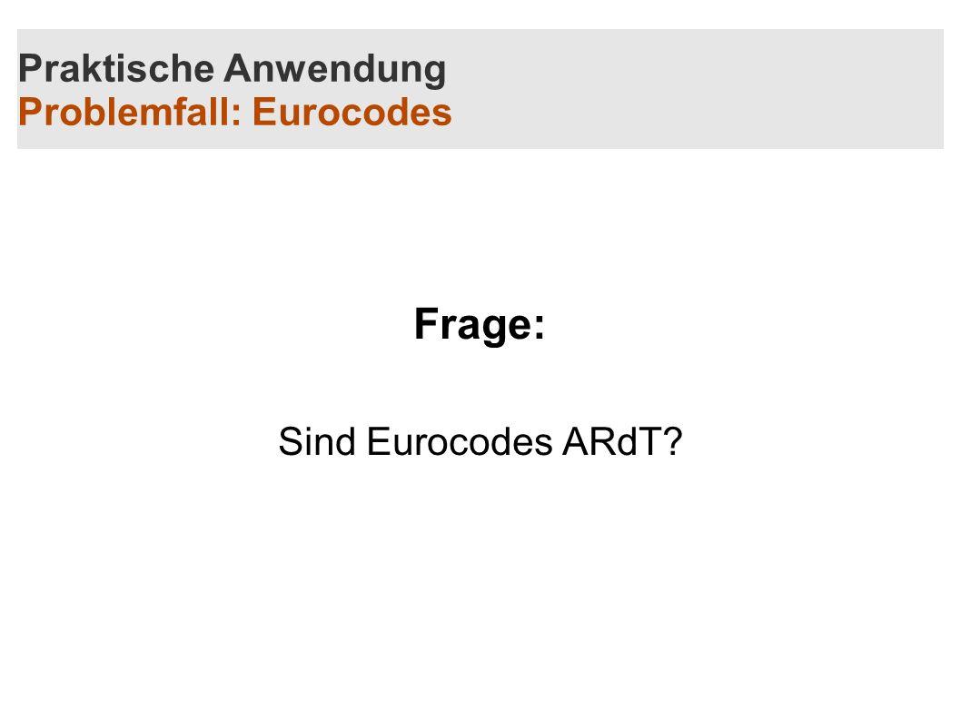 Praktische Anwendung Problemfall: Eurocodes