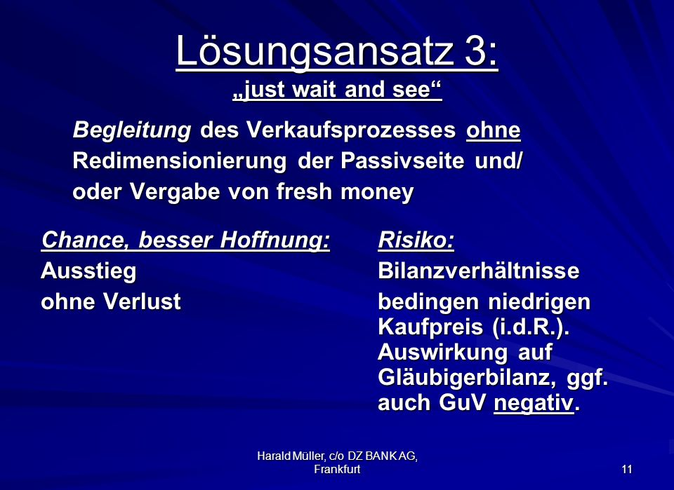 "Lösungsansatz 3: ""just wait and see"