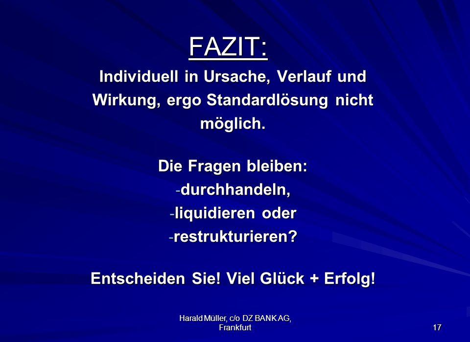 FAZIT: Individuell in Ursache, Verlauf und