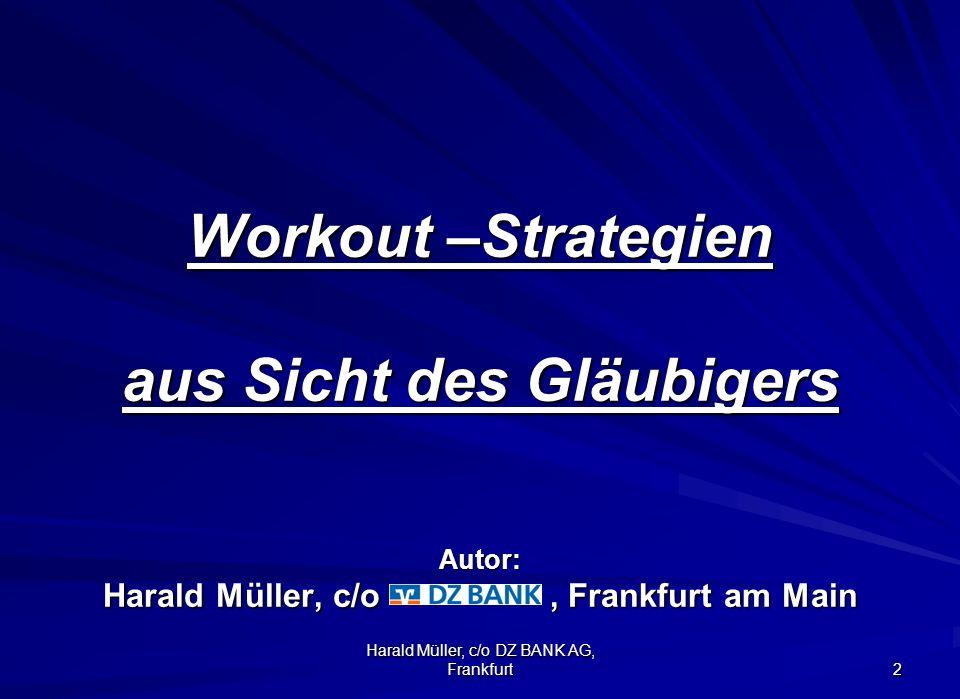 Harald Müller, c/o DZ BANK AG, Frankfurt