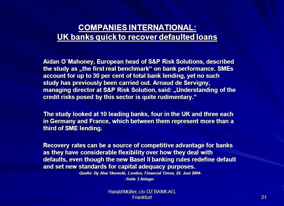 COMPANIES INTERNATIONAL: UK banks quick to recover defaulted loans