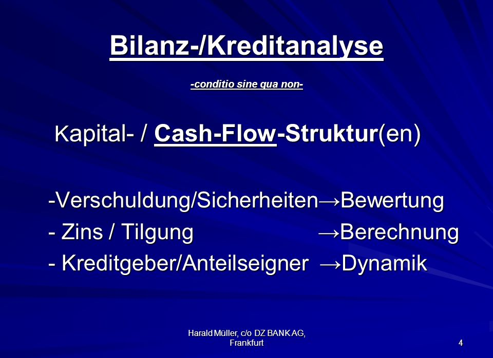 Bilanz-/Kreditanalyse -conditio sine qua non-