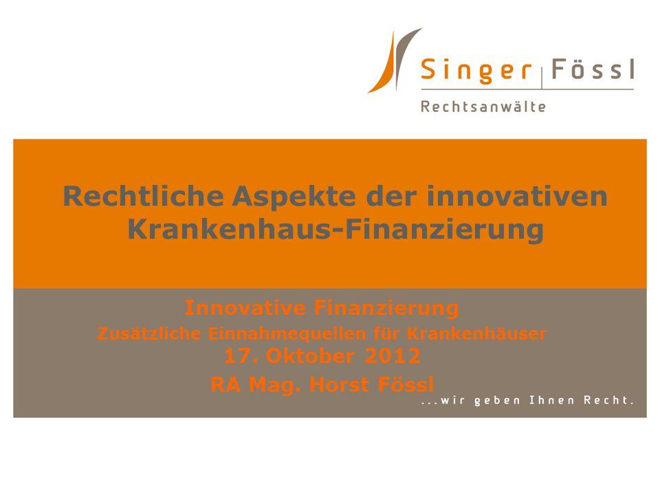 Rechtliche Aspekte der innovativen Krankenhaus-Finanzierung