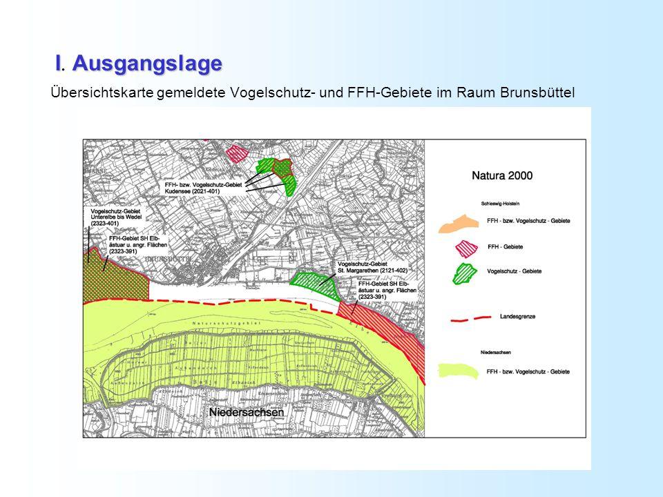 I. Ausgangslage Übersichtskarte gemeldete Vogelschutz- und FFH-Gebiete im Raum Brunsbüttel