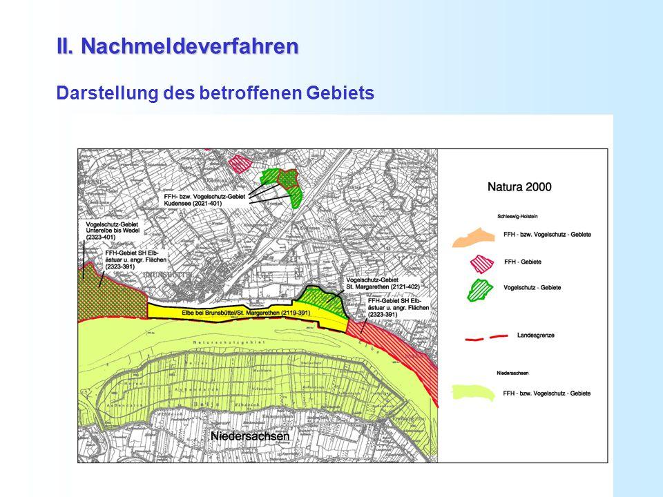 II. Nachmeldeverfahren Darstellung des betroffenen Gebiets