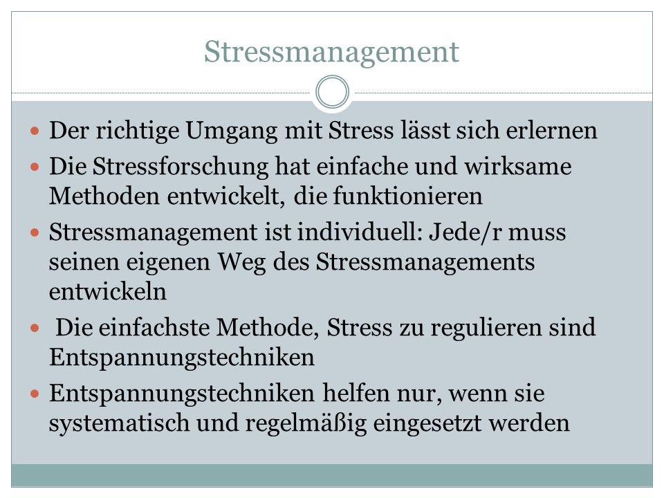 Stressmanagement Der richtige Umgang mit Stress lässt sich erlernen