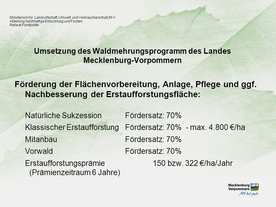 Umsetzung des Waldmehrungsprogramm des Landes Mecklenburg-Vorpommern