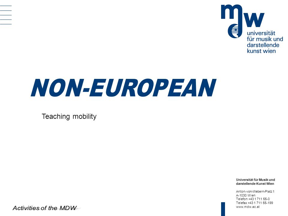 NON-EUROPEAN Teaching mobility Activities of the MDW