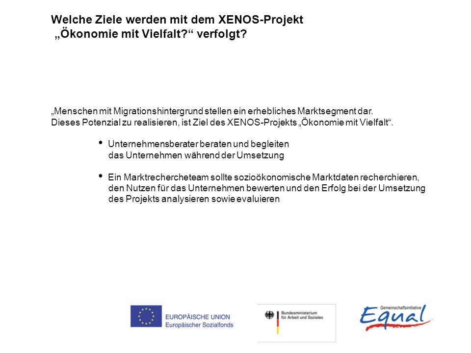 Welche Ziele werden mit dem XENOS-Projekt