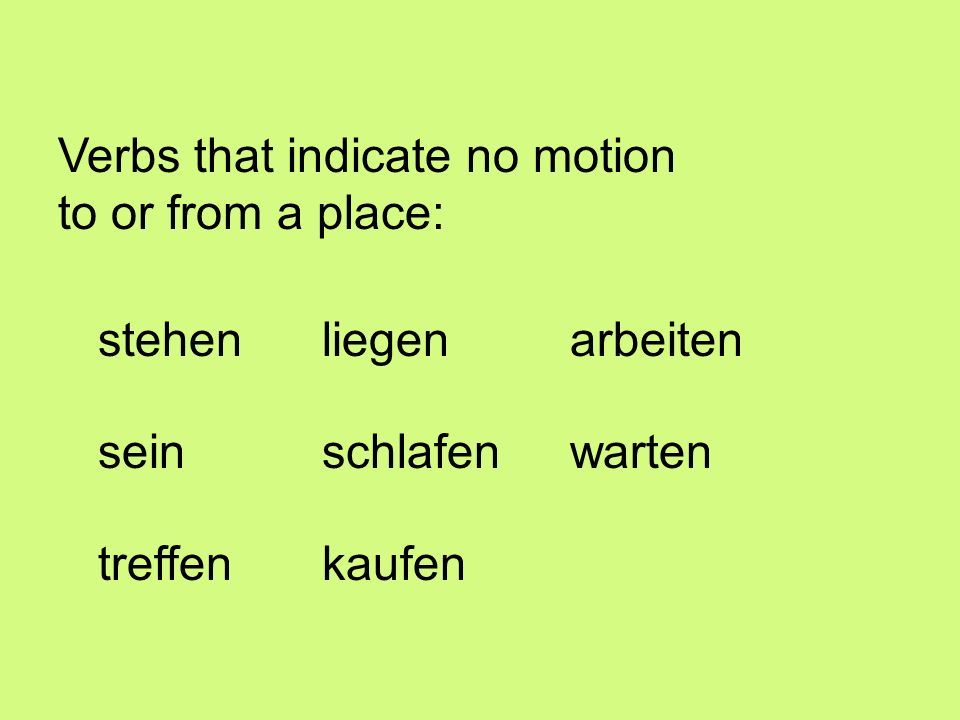 Verbs that indicate no motion