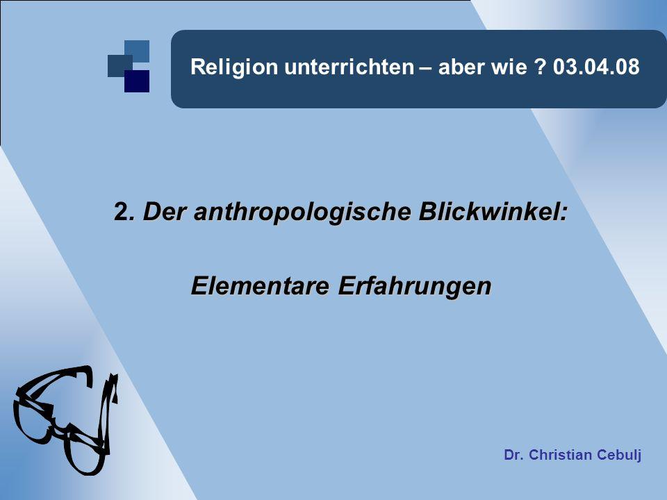 Religion unterrichten – aber wie 03.04.08