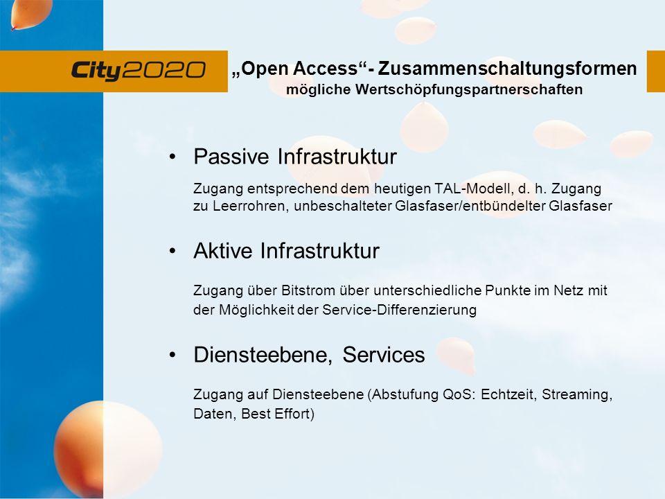 """""""Open Access - Zusammenschaltungsformen mögliche Wertschöpfungspartnerschaften"""