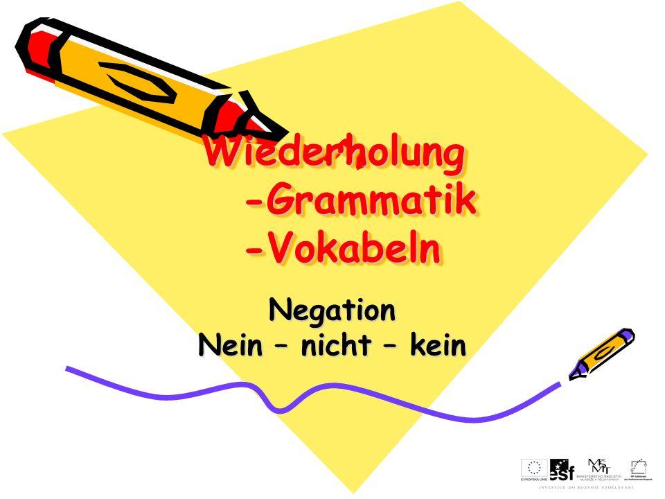Wiederholung -Grammatik -Vokabeln