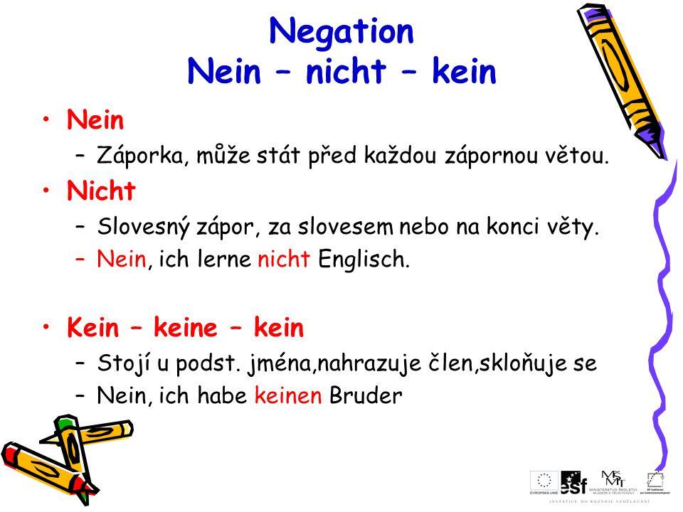 Negation Nein – nicht – kein