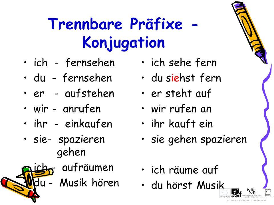 Trennbare Präfixe - Konjugation