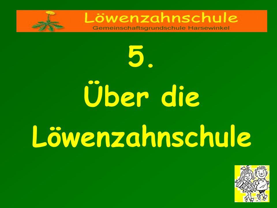 5. Über die Löwenzahnschule