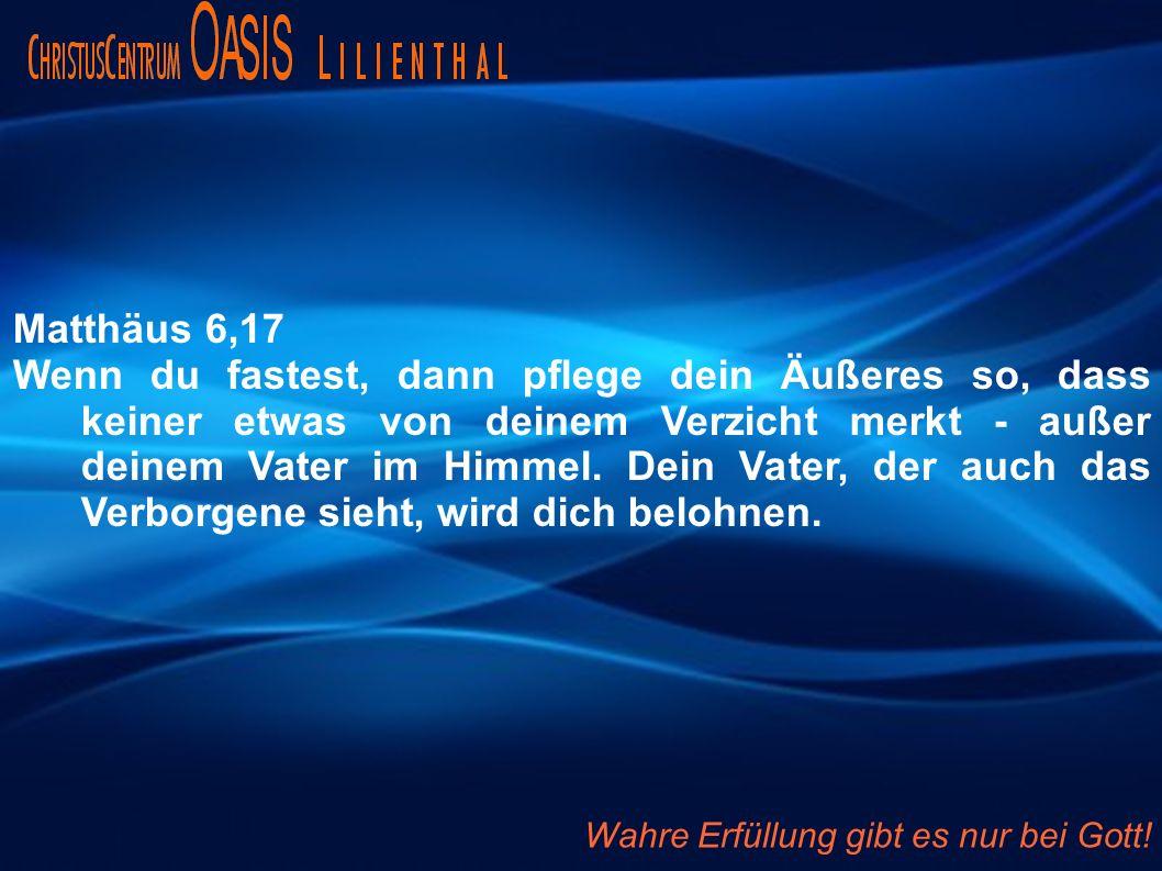 Matthäus 6,17