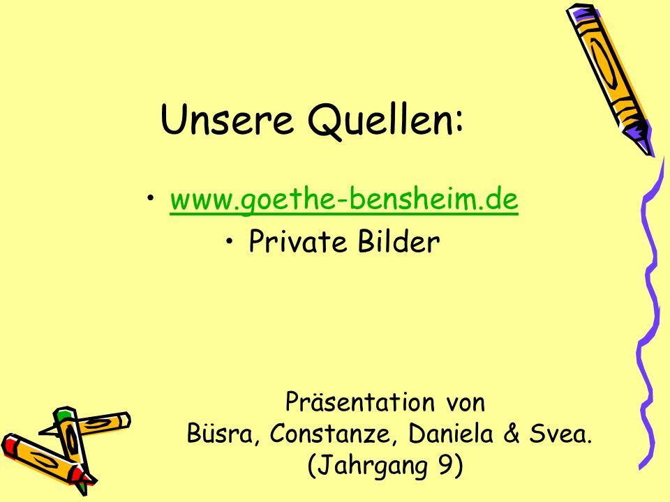 Präsentation von Büsra, Constanze, Daniela & Svea. (Jahrgang 9)