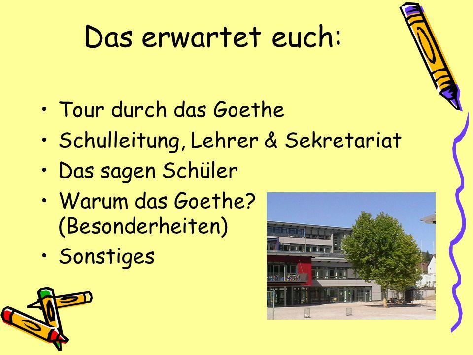 Das erwartet euch: Tour durch das Goethe