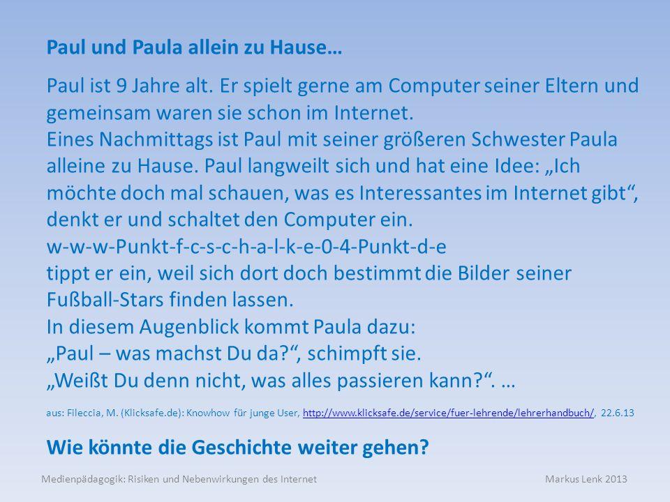 Paul und Paula allein zu Hause…