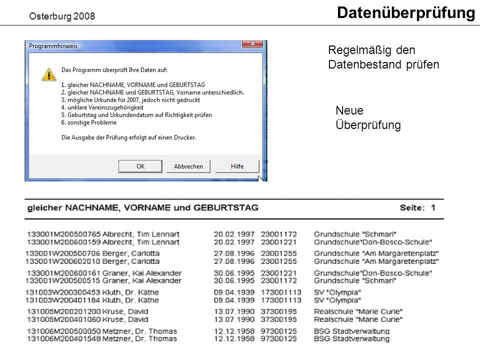 Datenüberprüfung Regelmäßig den Datenbestand prüfen Neue Überprüfung