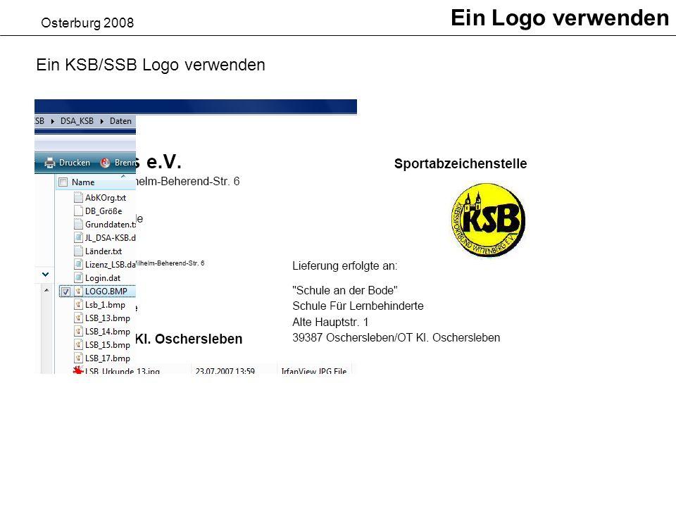 Ein Logo verwenden Osterburg 2008 Ein KSB/SSB Logo verwenden