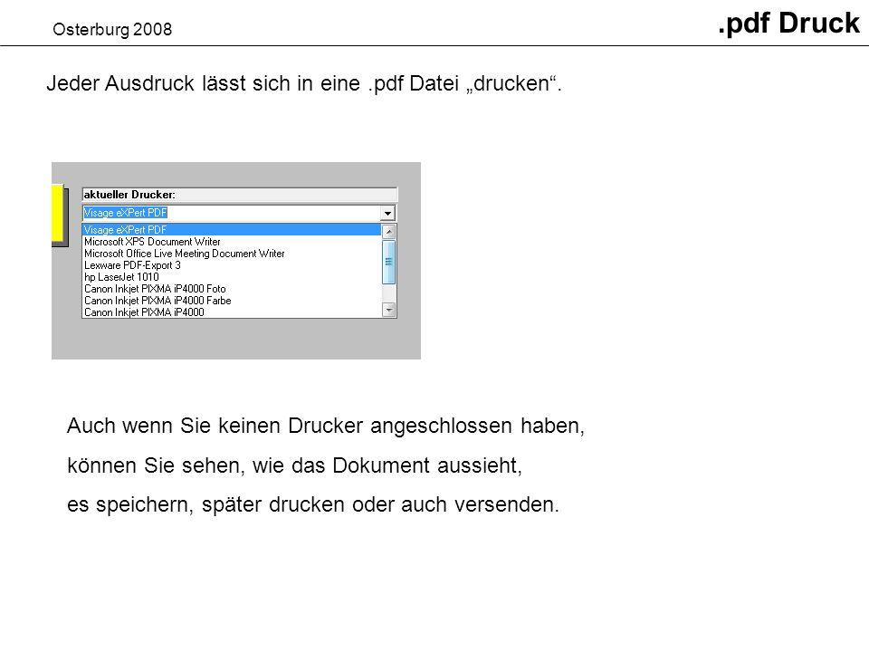 """.pdf Druck Jeder Ausdruck lässt sich in eine .pdf Datei """"drucken ."""