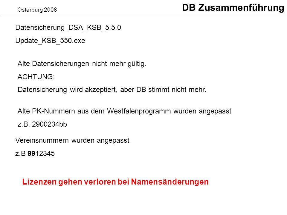 DB Zusammenführung Lizenzen gehen verloren bei Namensänderungen