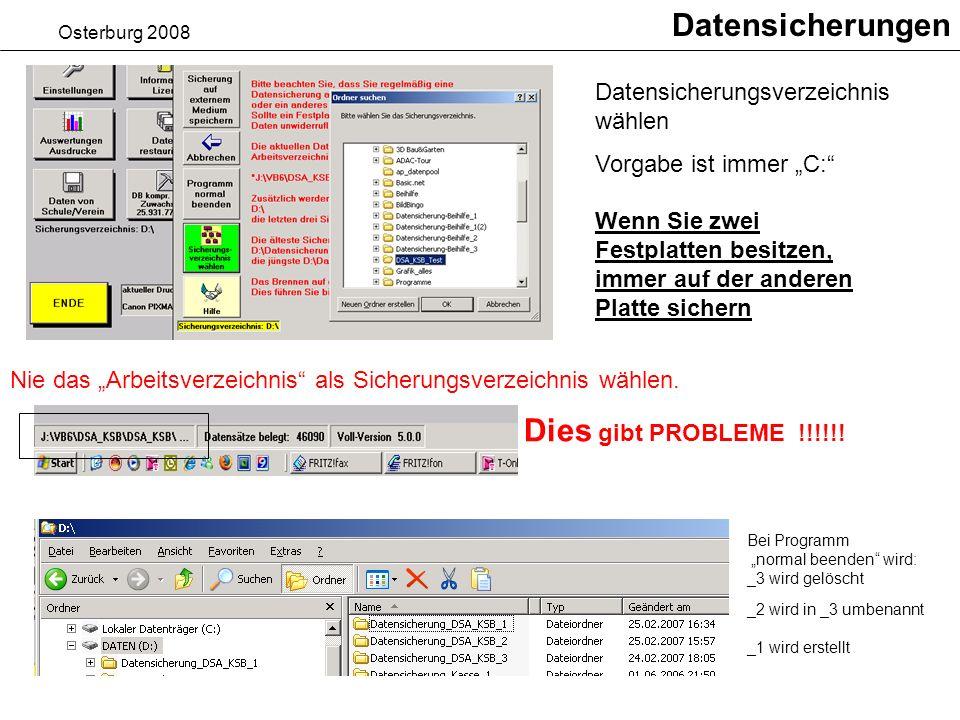 Datensicherungen Dies gibt PROBLEME !!!!!!