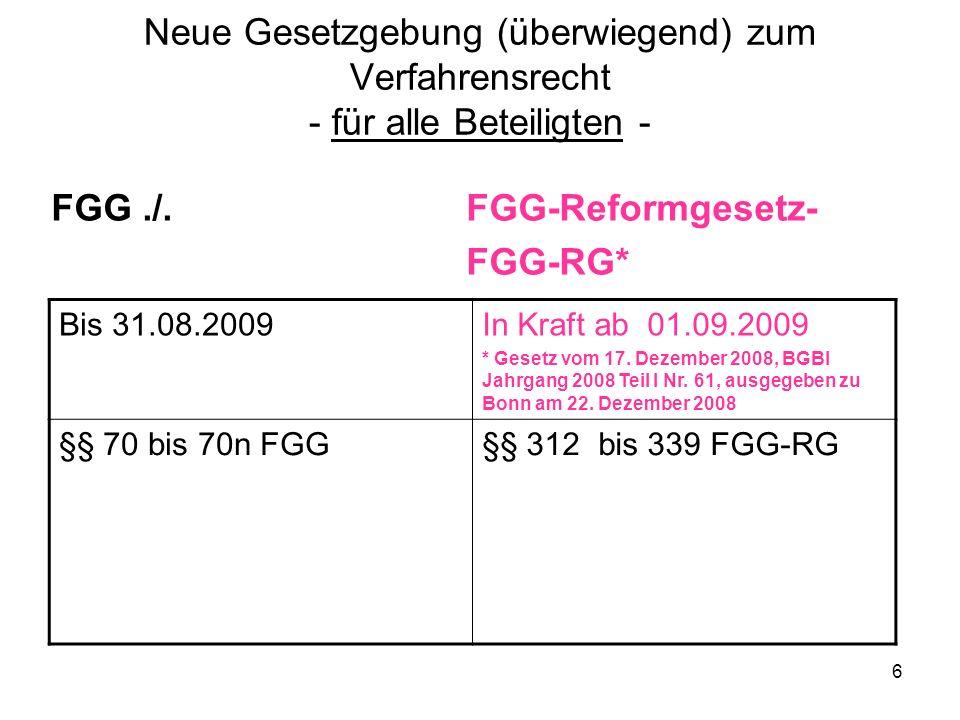 FGG ./. FGG-Reformgesetz- FGG-RG*