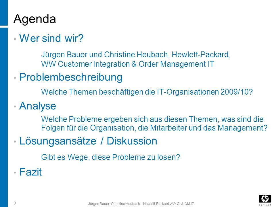 Jürgen Bauer, Christine Heubach – Hewlett-Packard WW CI & OM IT