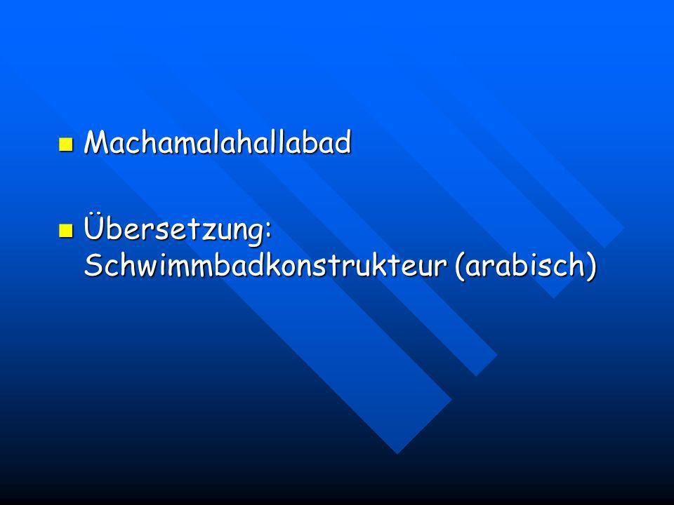 Machamalahallabad Übersetzung: Schwimmbadkonstrukteur (arabisch)