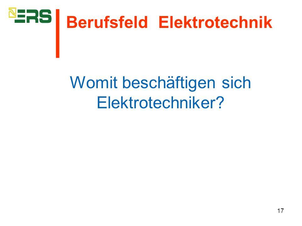 Womit beschäftigen sich Elektrotechniker