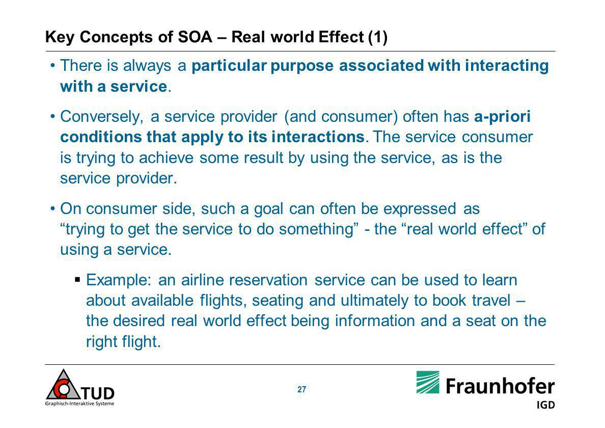Key Concepts of SOA – Real world Effect (1)