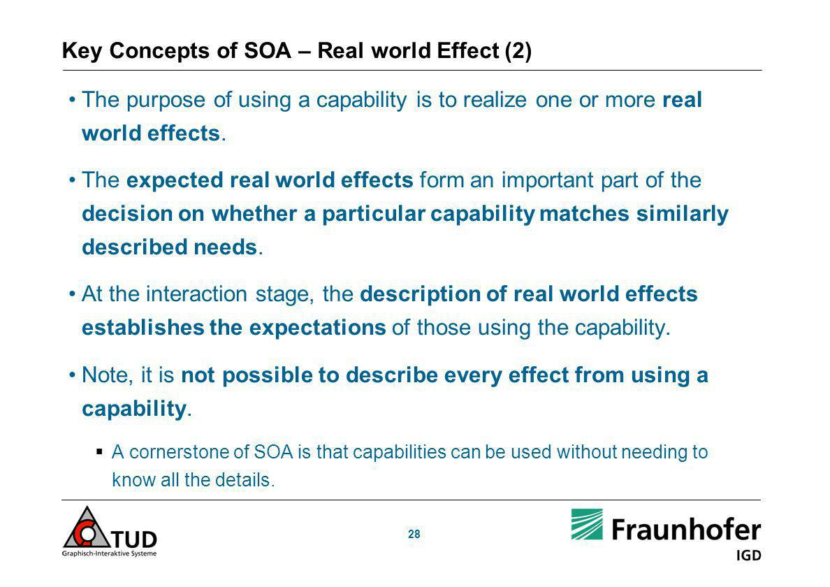 Key Concepts of SOA – Real world Effect (2)