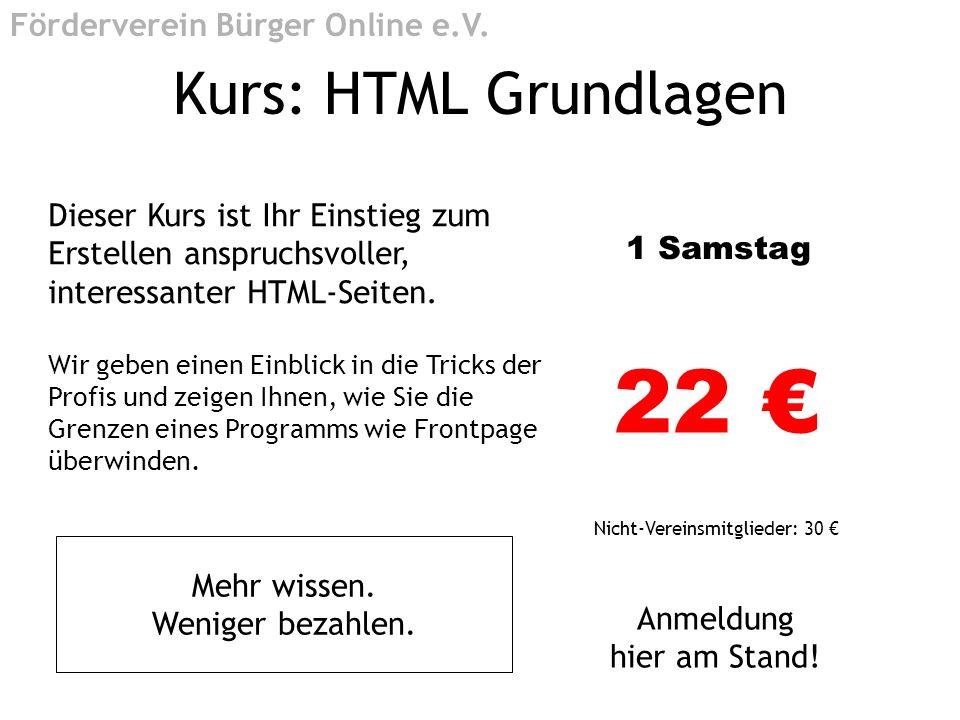 22 € Kurs: HTML Grundlagen Förderverein Bürger Online e.V.