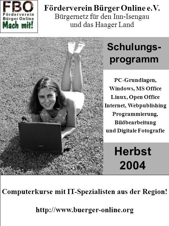 Herbst 2004 Schulungs- programm Förderverein Bürger Online e.V.