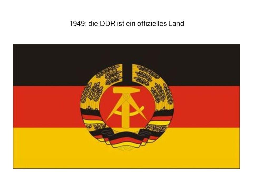 1949: die DDR ist ein offizielles Land