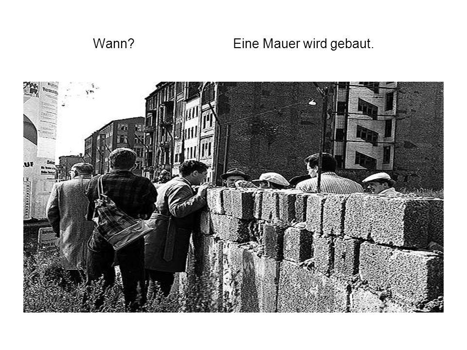 Wann Eine Mauer wird gebaut.