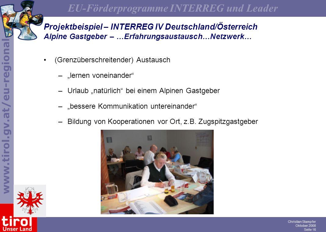 Projektbeispiel – INTERREG IV Deutschland/Österreich Alpine Gastgeber – …Erfahrungsaustausch…Netzwerk…