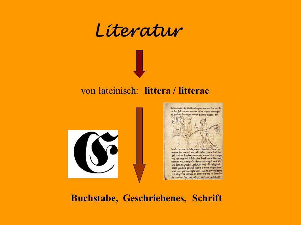 Literatur von lateinisch: littera / litterae